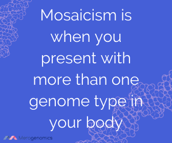 Image of Merogenomics article quote on genetic mosaicism