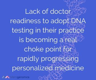 Image of Merogenomics article quote on doctor readiness with regards to DNA testing