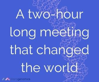 Image of Merogenomics article quote on a meeting that changed the world