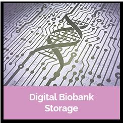 digital biobank storage